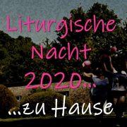 Beitragsbild Liturgische Nacht 2020